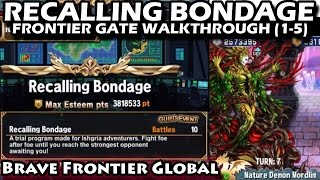 Recalling Bondage Stage 1-5 Frontier Gate Walkthrough (Brave Frontier Global)