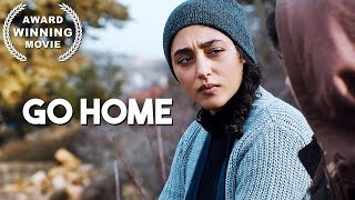 Go Home | AWARD WINNING | Drama Movie | HD | English Subs | Full Film
