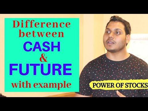 Difference between cash and future contract .