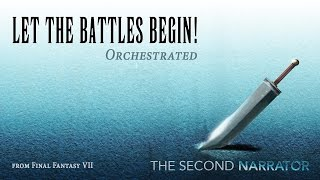 Final Fantasy VII Orchestrated - Let the Battles Begin! (Fighting - Battle theme)