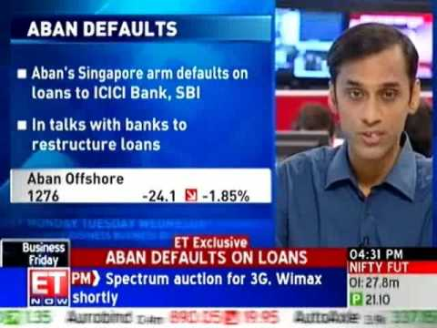 Aban Offshore admits they have defaulted on loans