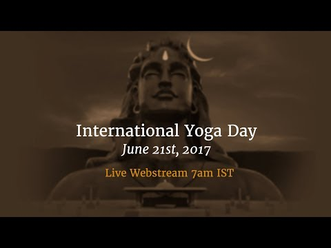 International Day of Yoga 2017 - Live from Isha Yoga Center