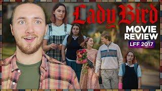 Lady Bird Movie Review - LFF 2017