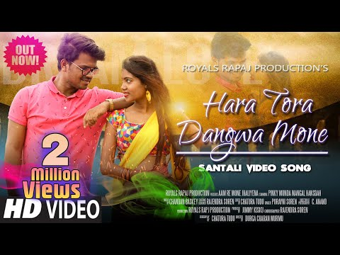 Hara Tora Juwan Dangua Mone New Santali Full HD VIDEO || Mangal & Pinky