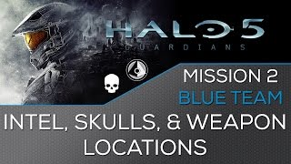 Halo 5 - Mission 2: Blue Team ★ Intel, Skulls, Weapon Locations ★ Hunt the Truth Achievement