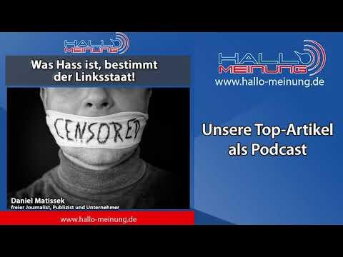 Podcast: Was Hass ist, bestimmt der Linksstaat!
