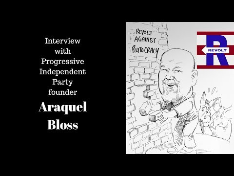 Araquel Bloss interview discussing Progressive Independent Party