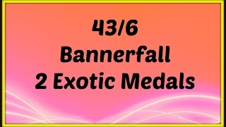 43/6, Bannerfall, Phantom & We Ran Out Of Medals, Suros, BTRD, Control