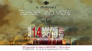 Echoes & More sera au Réservoir le jeudi 14 mars 2019