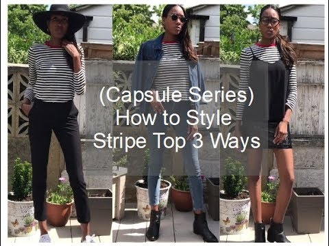 (Capsule Series) HOW TO STYLE - Stripe Top 3 Ways   Zodie Styles