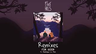 Descarca Foothills - For Good ft. Dominique Le Mon (Beathunter Remix)