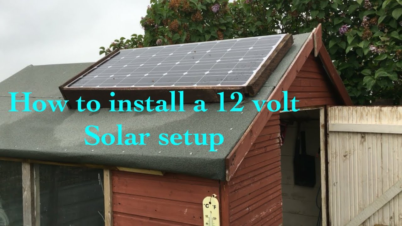 How To Install A 12 Volt Allotment Shed Workshop Solar Setup Youtube Panel Wiring
