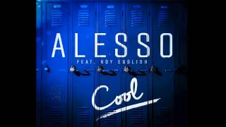 Alesso Cool Ft Roy English Extended Mix