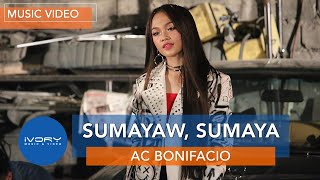 AC Bonifacio | Sumayaw, Sumaya | Official Music Video