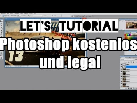 Let's Tutorial #08 - Adobe Photoshop kostenlos und legal herunterladen [Deutsch HD]
