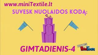 www.miniTextile.lt GIMTADIENIS!!!!!! Nuolaidos kodas: GIMTADIENIS-4