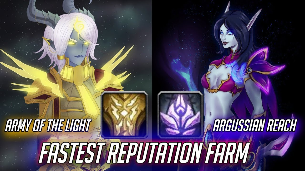 Fastest Reputation Farm for Argussian Reach and Army of the Light