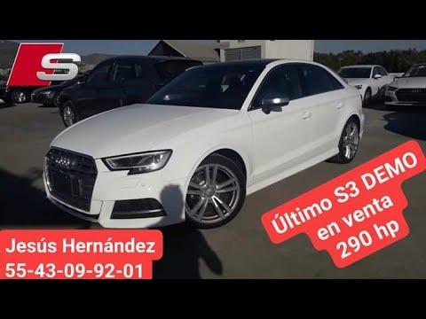 Audi S3 2019 DEMO en venta con Jesus Hernandez ó si ...