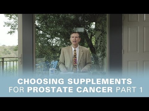 Choosing Supplements For Prostate Cancer Part: 1