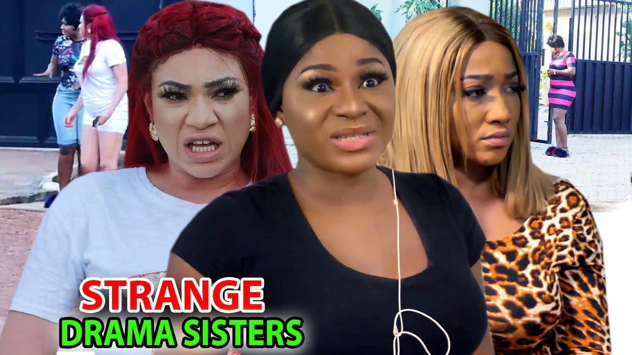 Download Strange Drama Sisters  FINAL  Season 5&6 - Destiny Etiko 2020 Latest Nigerian Nollywood Movie