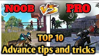 Top 10 advance tips and tricks for 1 vs 1 fight in pubg | Top 10 difference b/w noob vs pro PUBGM