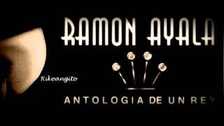 Ramon Ayala - Ensename a Olvidar