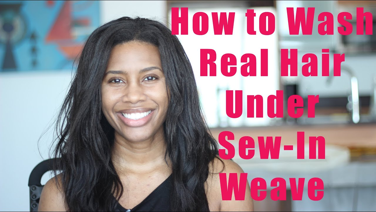 How to wash real hair under sew in weave youtube pmusecretfo Images
