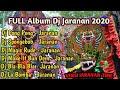 Kumpulan - full album DJ jaranan terbaru 2020