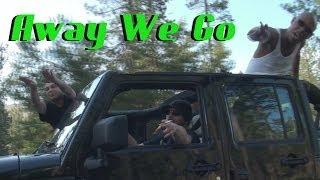 """""""Away We Go"""" Kole Waterz Ft. Day Day www.dayday3thahardway.com"""
