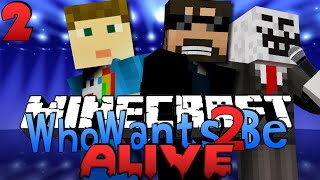 Minecraft: Who Wants To Be Alive 2 | Burning Skeletons?