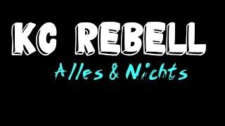 KC Rebell   Alles & nichts (Full HD)   Chiiiara