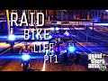 GTA5 ONLINE-RAID BIKE LIFE PT1 (READ DEC!!!)