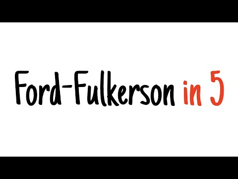 Ford-Fulkerson in 5 minutes — Step by step example