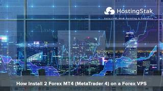 How Install 2 Forex MT4 (MetaTrader 4) on a Forex VPS