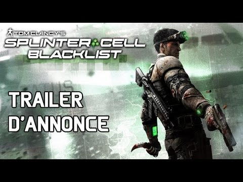 Splinter Cell Blacklist - Trailer d'Annonce [FR]