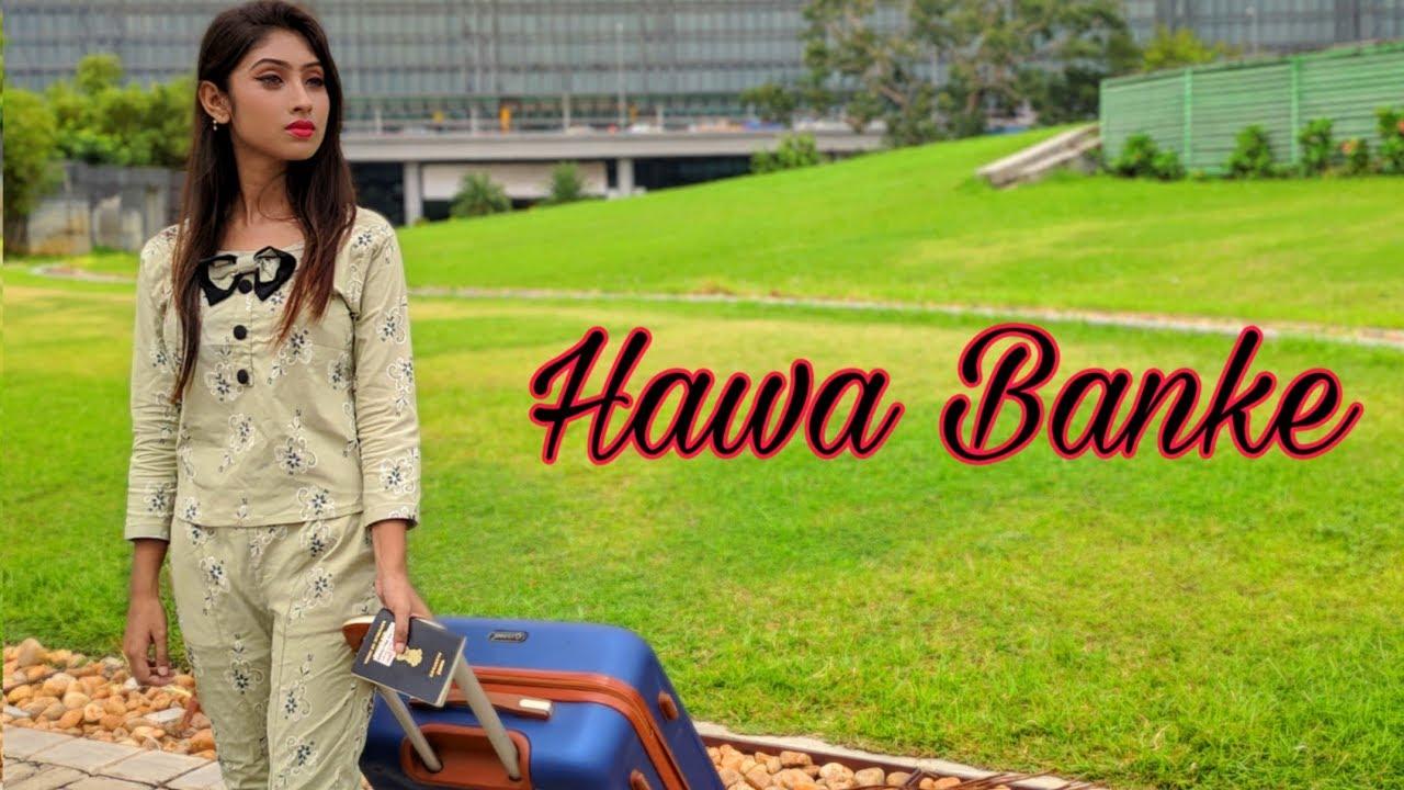 Download Hawa Banke | Darshan Raval | Sweet Love Story  | Latest Hindi Songs 2019 | Love Sin