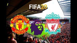 Mancheste United vs Liverpool - Premier League Gameplay | FIFA 20