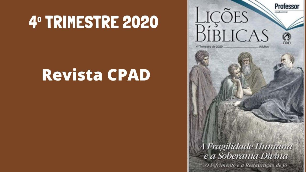 Apresentação do 4º Trimestre de 2020 - Revista de Adultos (CPAD)