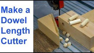 Make a Dowel Length Cutting Jig