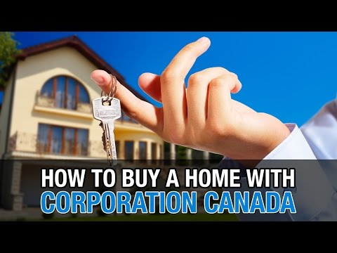 How to Buy a Home with Corporation Canada
