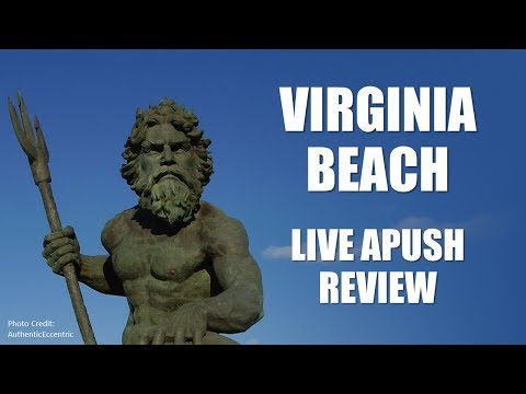 Virginia Beach Live APUSH Review (April 29, 2018)
