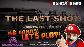 The Last Shot Gameplay (Chin & Mouse Only) (DEMO)