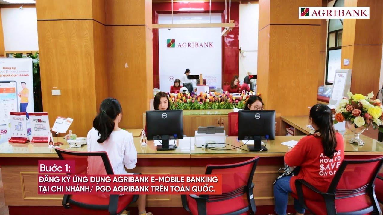 Hướng dẫn đăng ký và sử dụng dịch vụ Agribank E-Mobile Banking