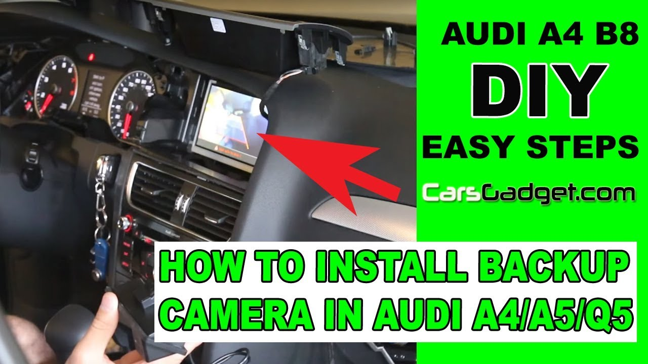 How To Remove Rear View Mirror >> HOW TO INSTALL REAR VIEW CAMERA IN AUDI A4 B8 B8.5 B9 A5 ...
