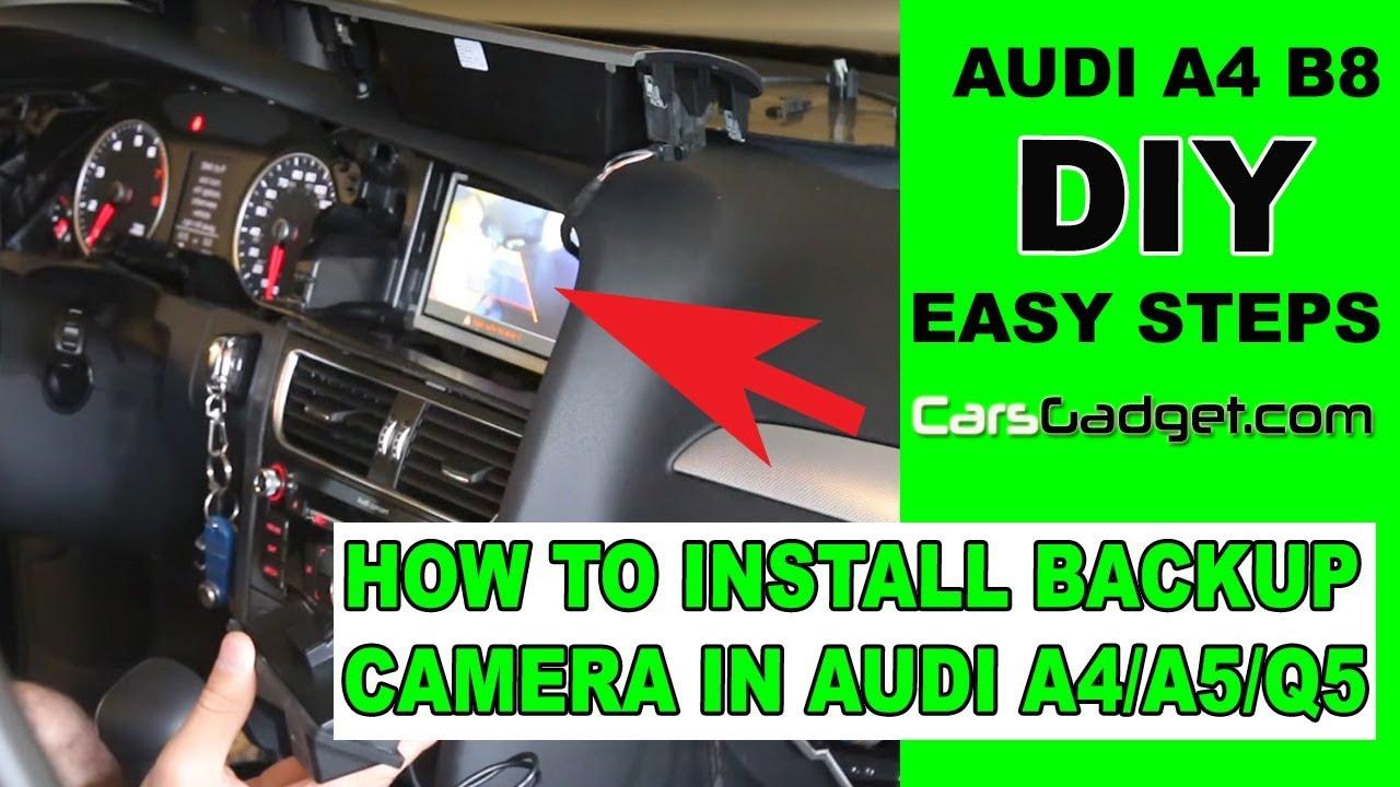 how to install rear view camera in audi a4 b8 b8 5 b9 a5 q5 q3 backup camera diy 2019  [ 1280 x 720 Pixel ]