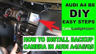How to install rear view camera on Audi A4 B8 B8.5 A5 Q5 DIY