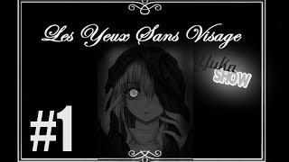【Yuka SHOW】Les Yeux sans Visage #1【FR + Download】