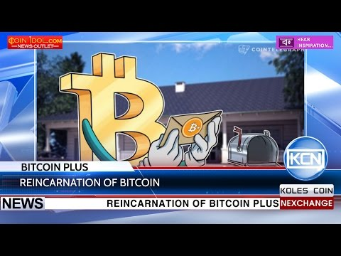 KCN Old new Bitcoin plus to disrupt the market of cryptocurrencie