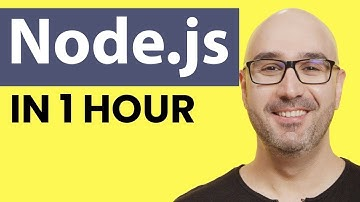 Node.js Tutorial for Beginners: Learn Node in 1 Hour