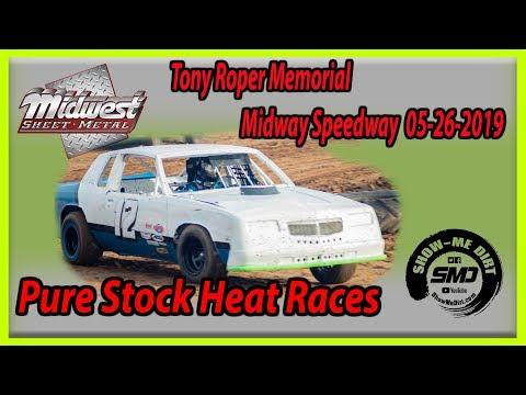 S03-E247 Tony Roper Memorial Pure Stock Heat Races Lebanon Midway Speedway 05-26-2019
